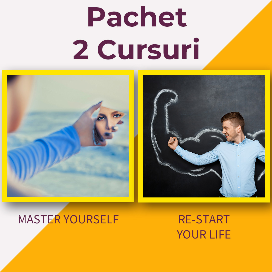 Pachet Master Yourself & RE-Start Your Life